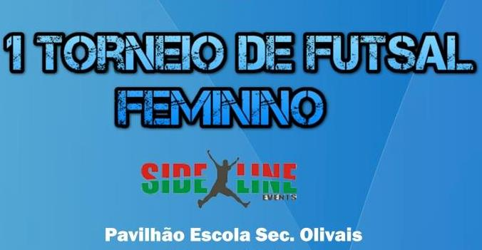 1º Torneio Futsal Feminino – Olivais